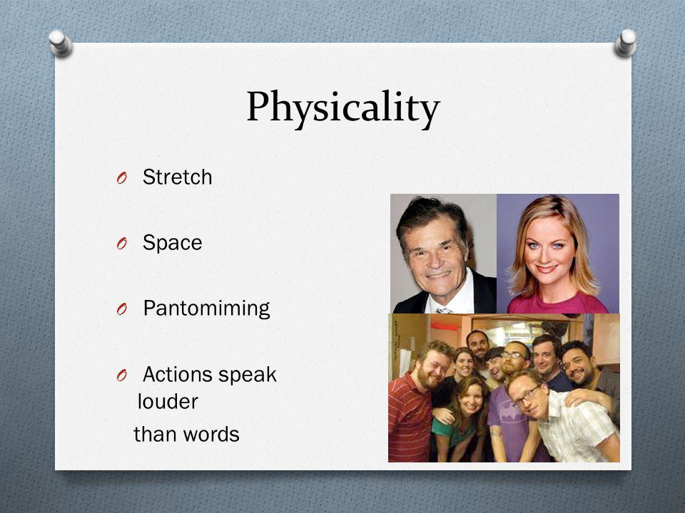 Physicality Stretch Space Pantomiming Actions speak louder than words