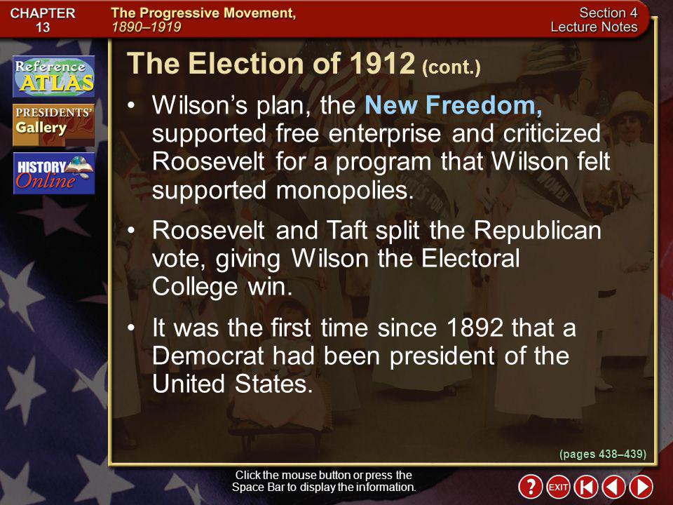 The Election of 1912 (cont.)