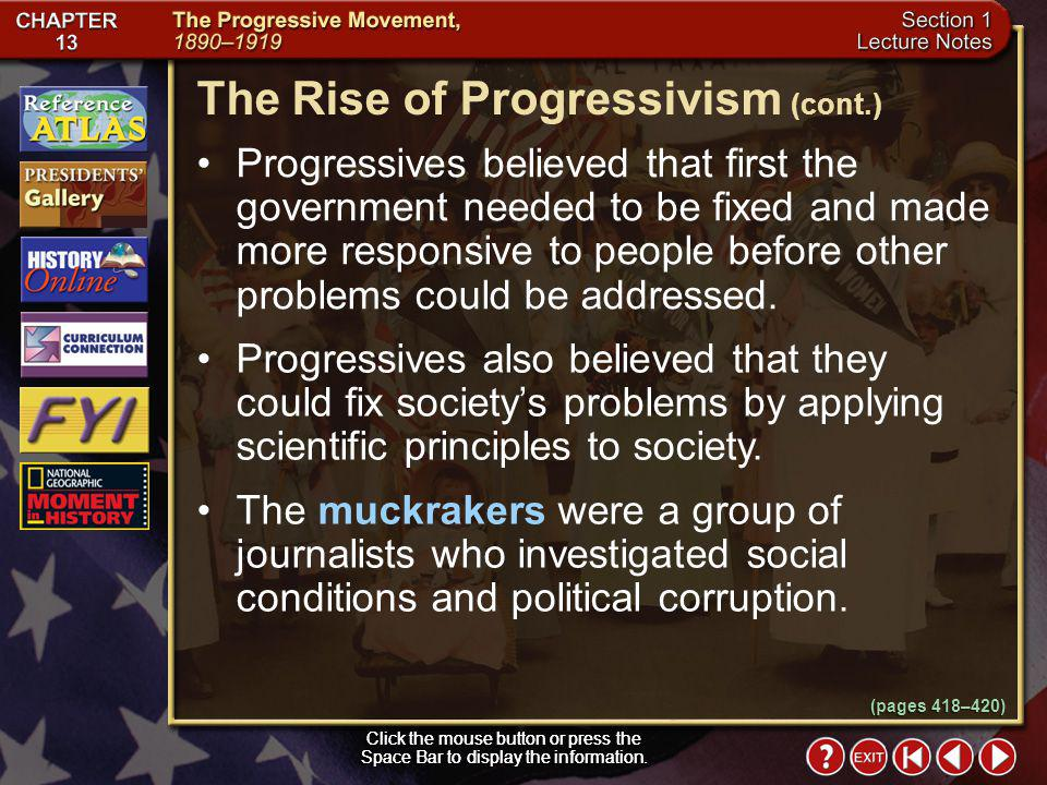 The Rise of Progressivism (cont.)