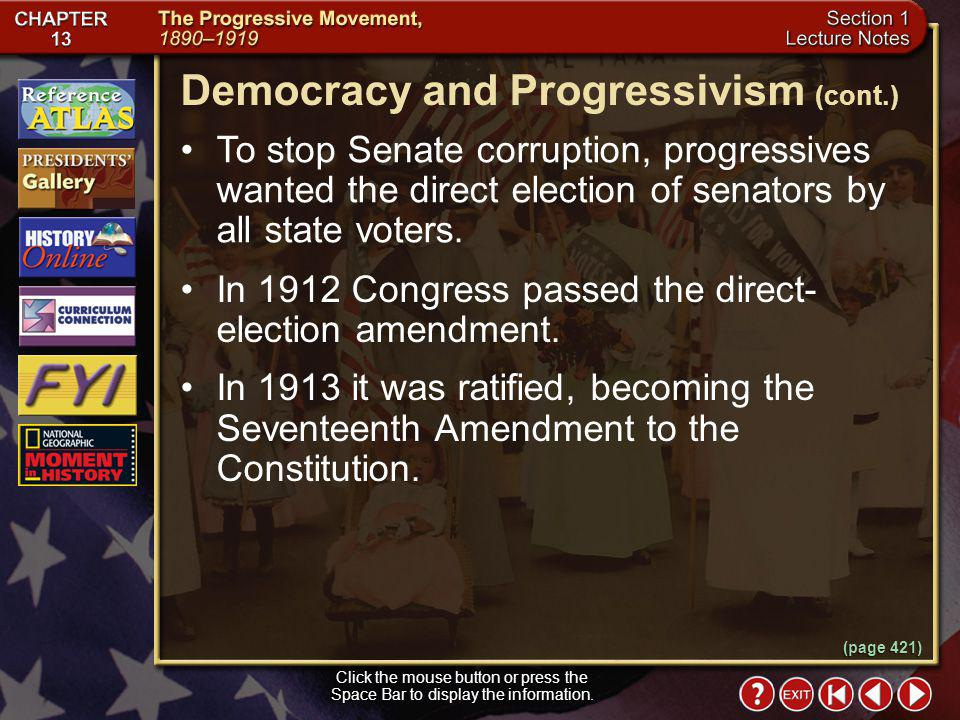 Democracy and Progressivism (cont.)