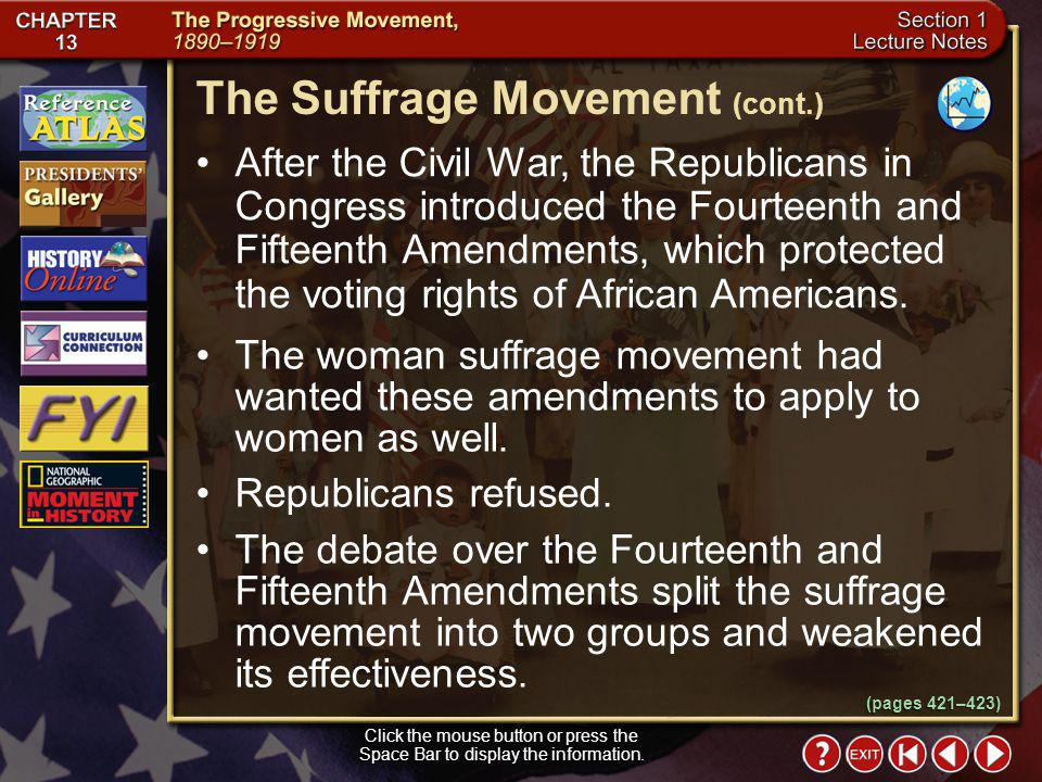 The Suffrage Movement (cont.)