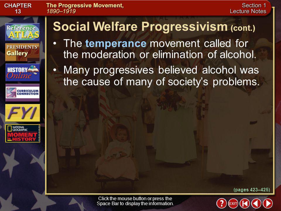 Social Welfare Progressivism (cont.)