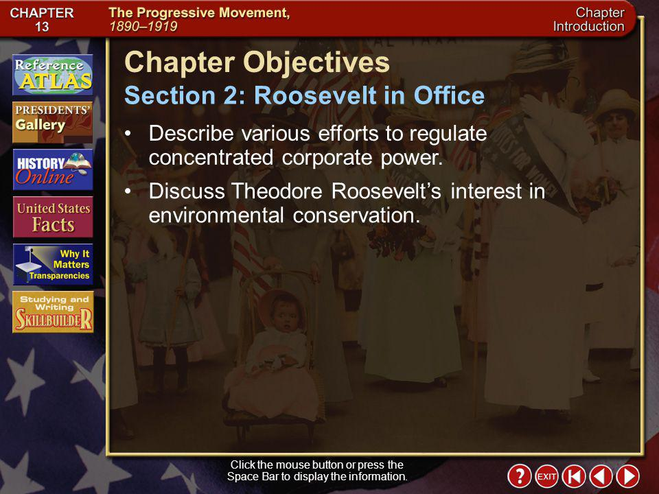 Chapter Objectives Section 2: Roosevelt in Office
