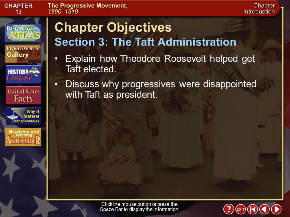 Chapter Objectives Section 3: The Taft Administration