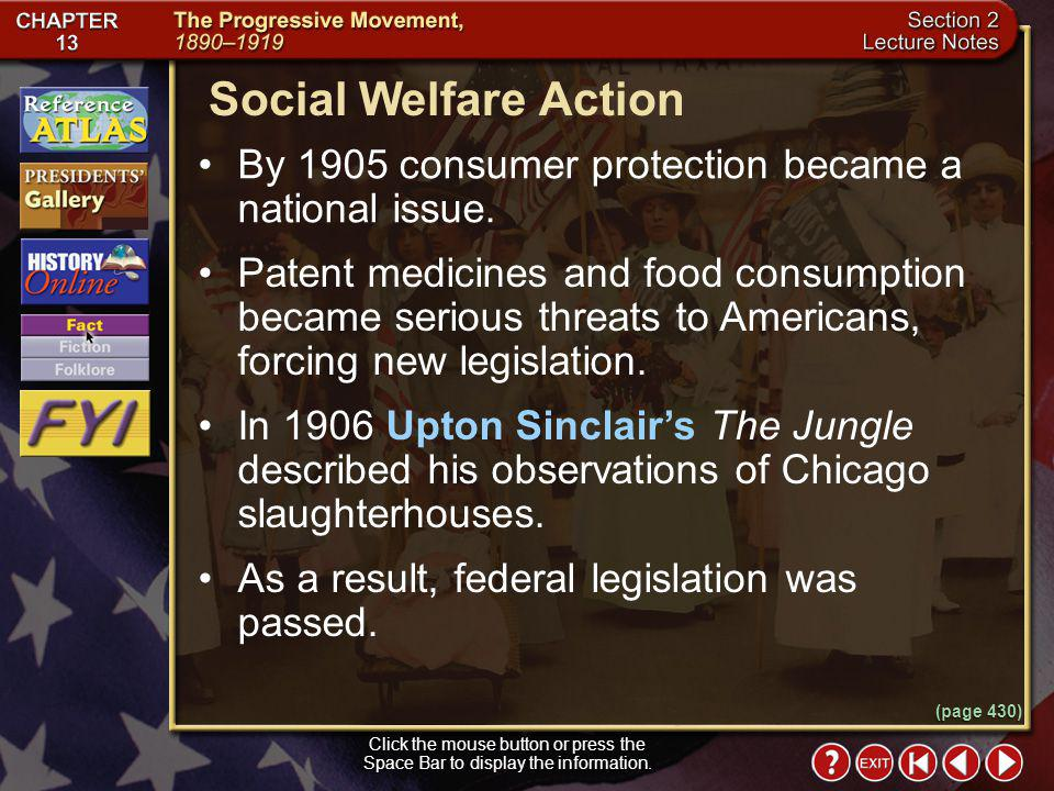 Social Welfare Action By 1905 consumer protection became a national issue.