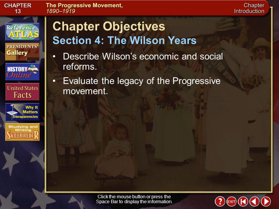 Chapter Objectives Section 4: The Wilson Years