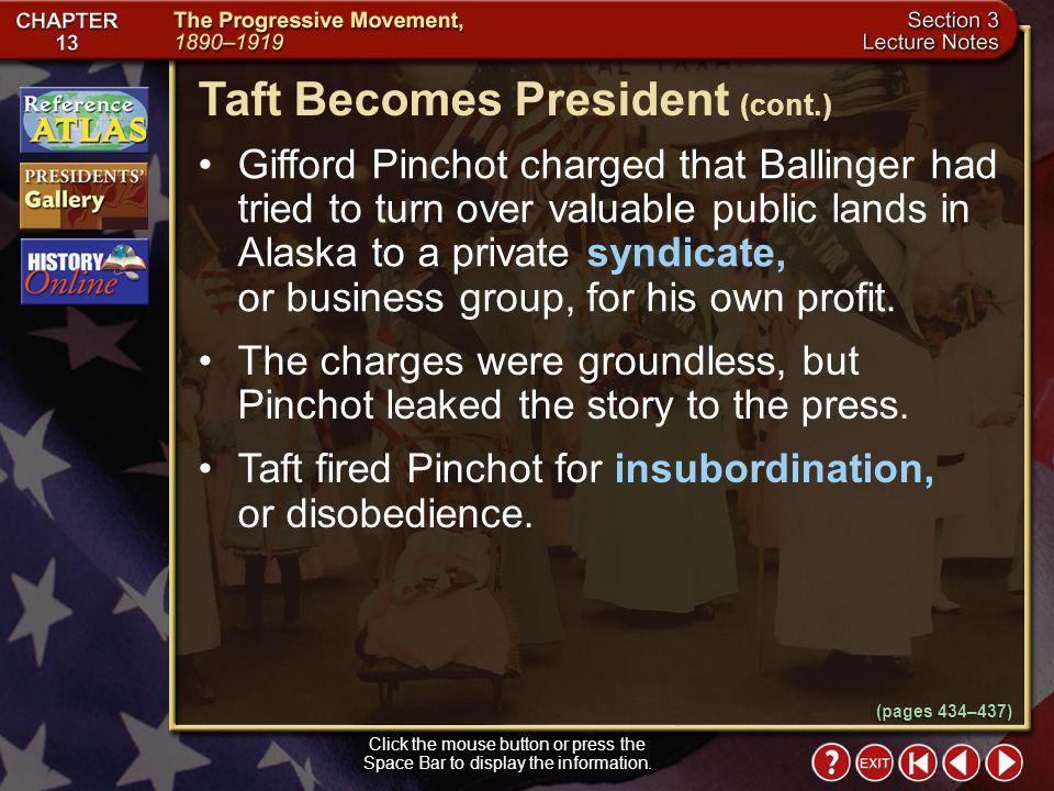 Taft Becomes President (cont.)
