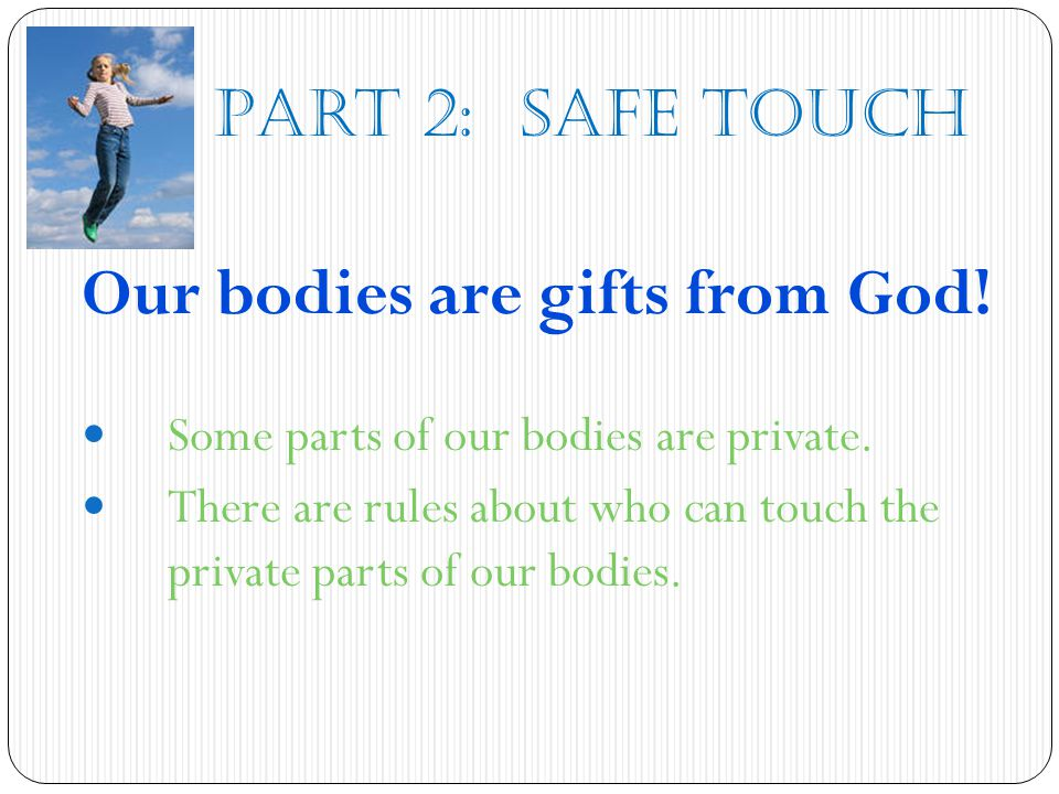Our bodies are gifts from God!