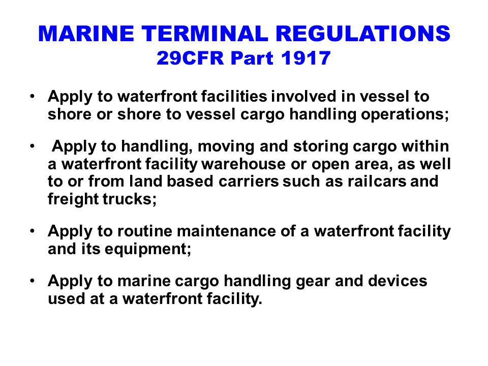 MARINE TERMINAL REGULATIONS 29CFR Part 1917