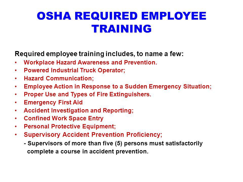 OSHA REQUIRED EMPLOYEE TRAINING