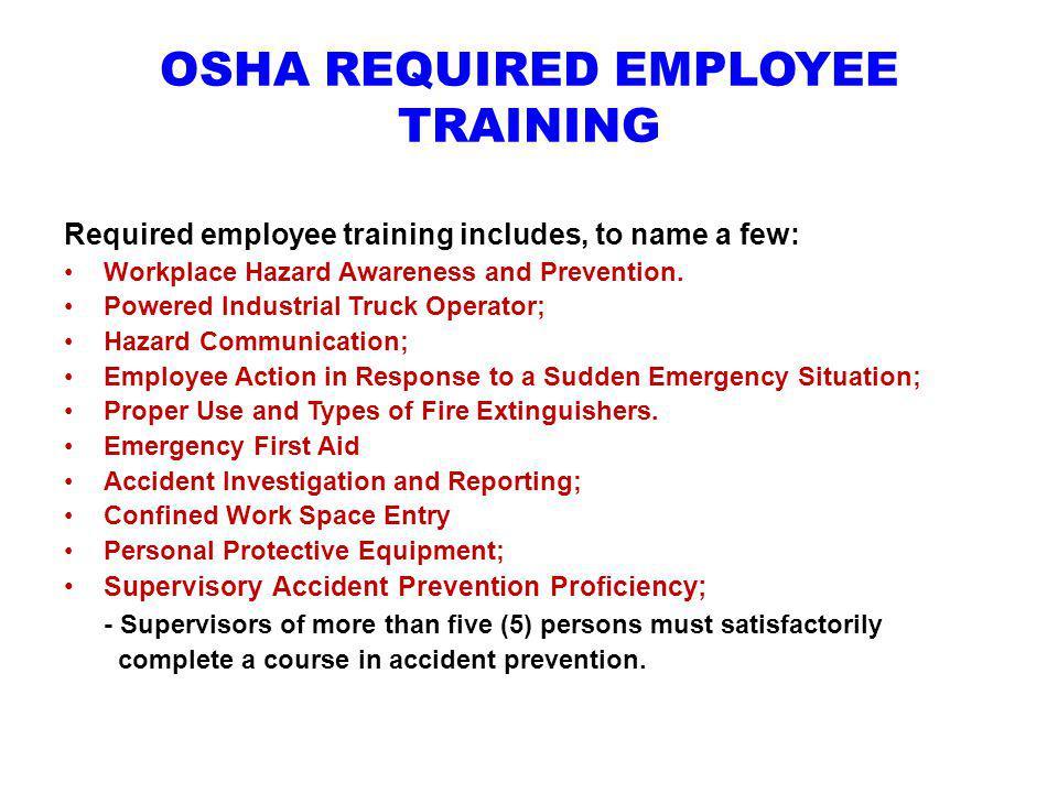 OSHA REQUIRED EMPLOYEE TRAINING