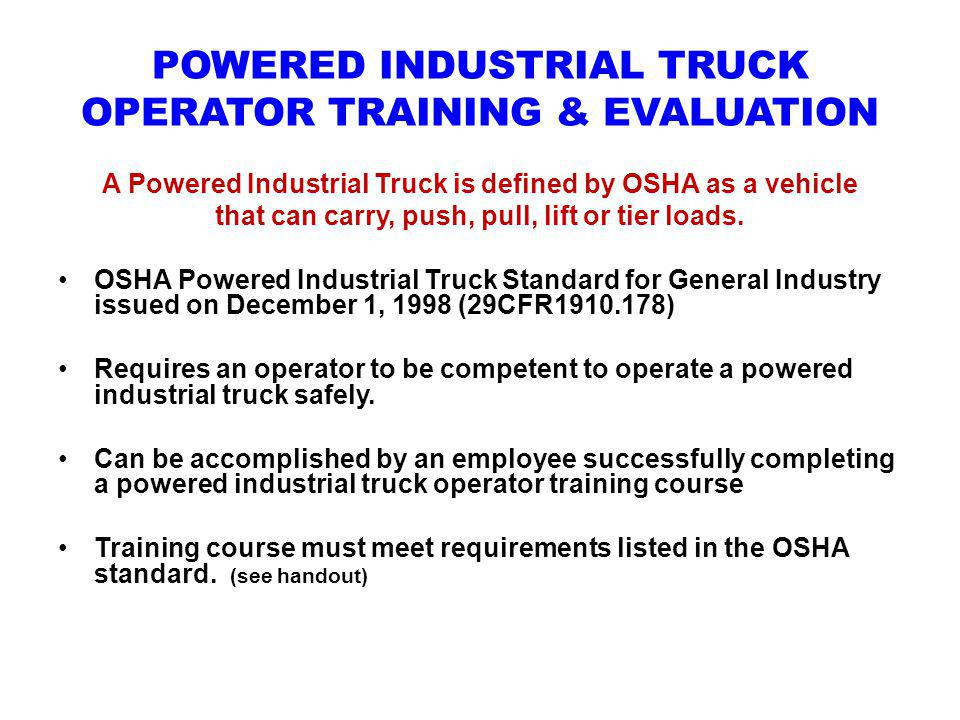 POWERED INDUSTRIAL TRUCK OPERATOR TRAINING & EVALUATION