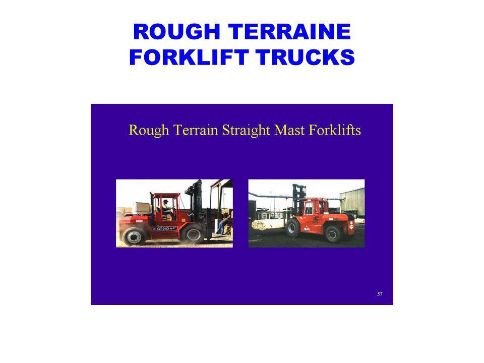 ROUGH TERRAINE FORKLIFT TRUCKS
