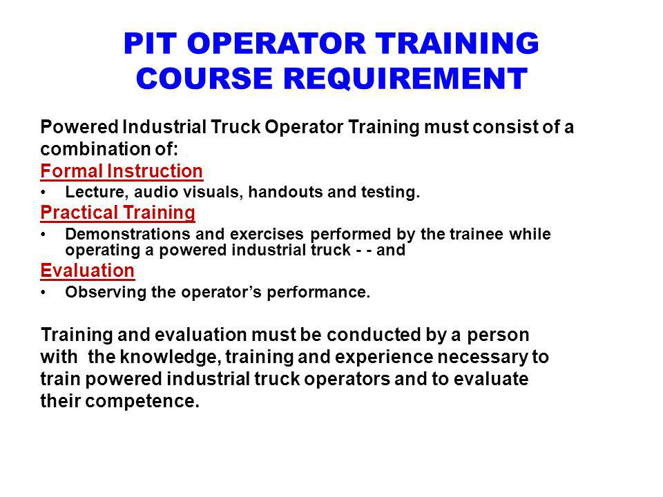 PIT OPERATOR TRAINING COURSE REQUIREMENT