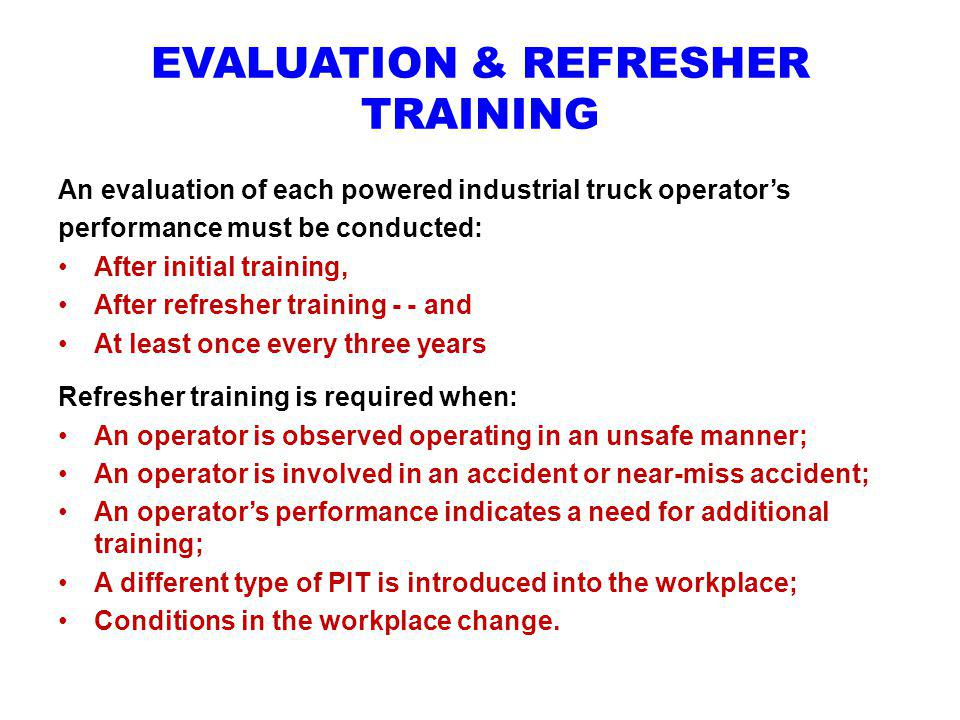 EVALUATION & REFRESHER TRAINING