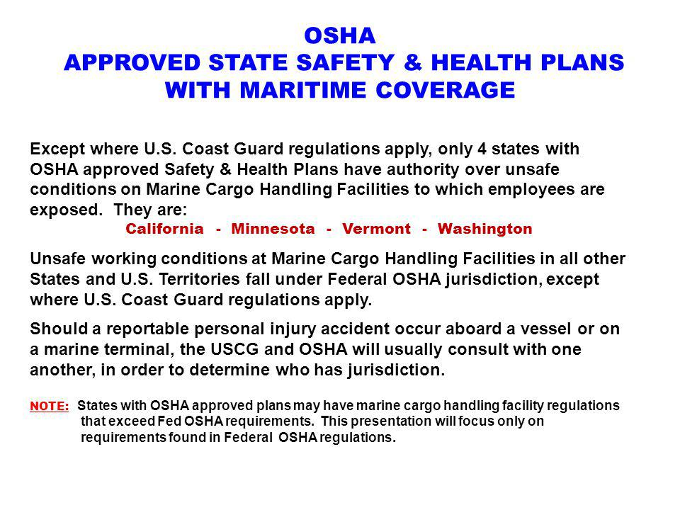 OSHA APPROVED STATE SAFETY & HEALTH PLANS WITH MARITIME COVERAGE