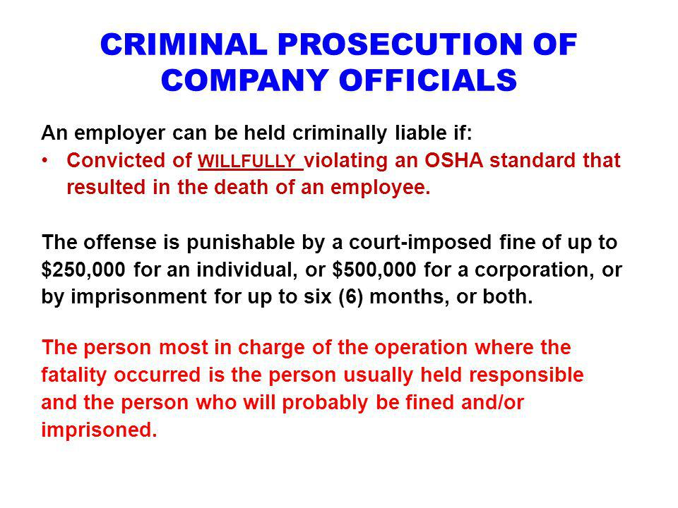 CRIMINAL PROSECUTION OF COMPANY OFFICIALS