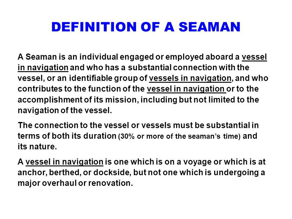 DEFINITION OF A SEAMAN