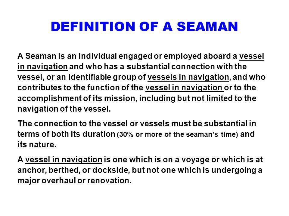 DEFINITION OF A SEAMAN