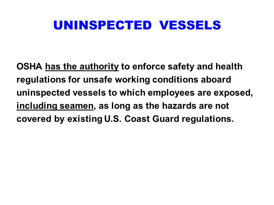 UNINSPECTED VESSELS