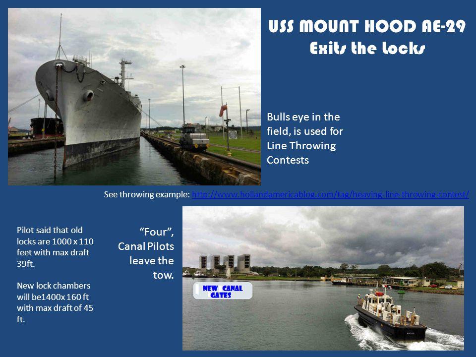 USS MOUNT HOOD AE-29 Exits the Locks