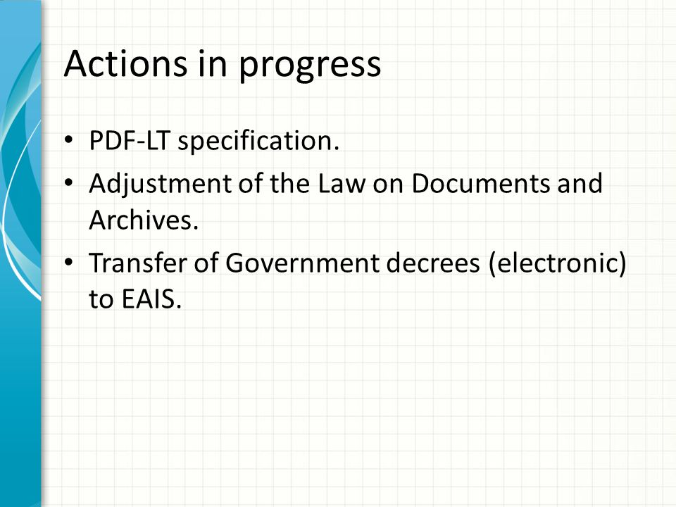 Actions in progress PDF-LT specification.