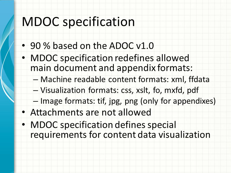 MDOC specification 90 % based on the ADOC v1.0