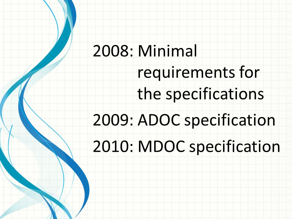 2008: Minimal requirements for the specifications