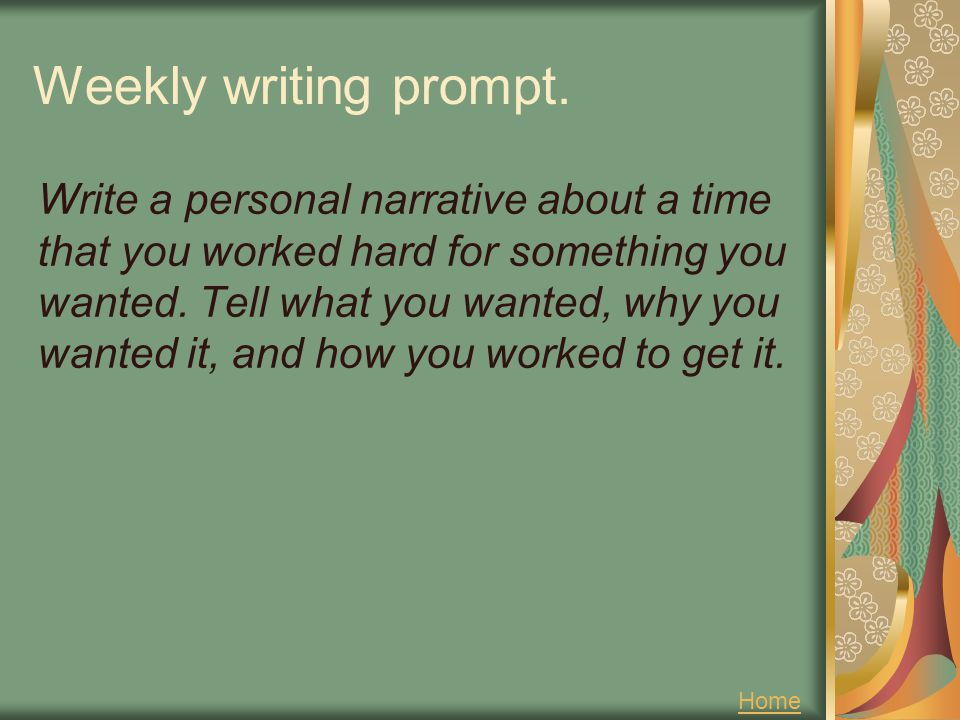 Weekly writing prompt.