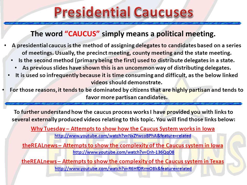 Presidential Caucuses