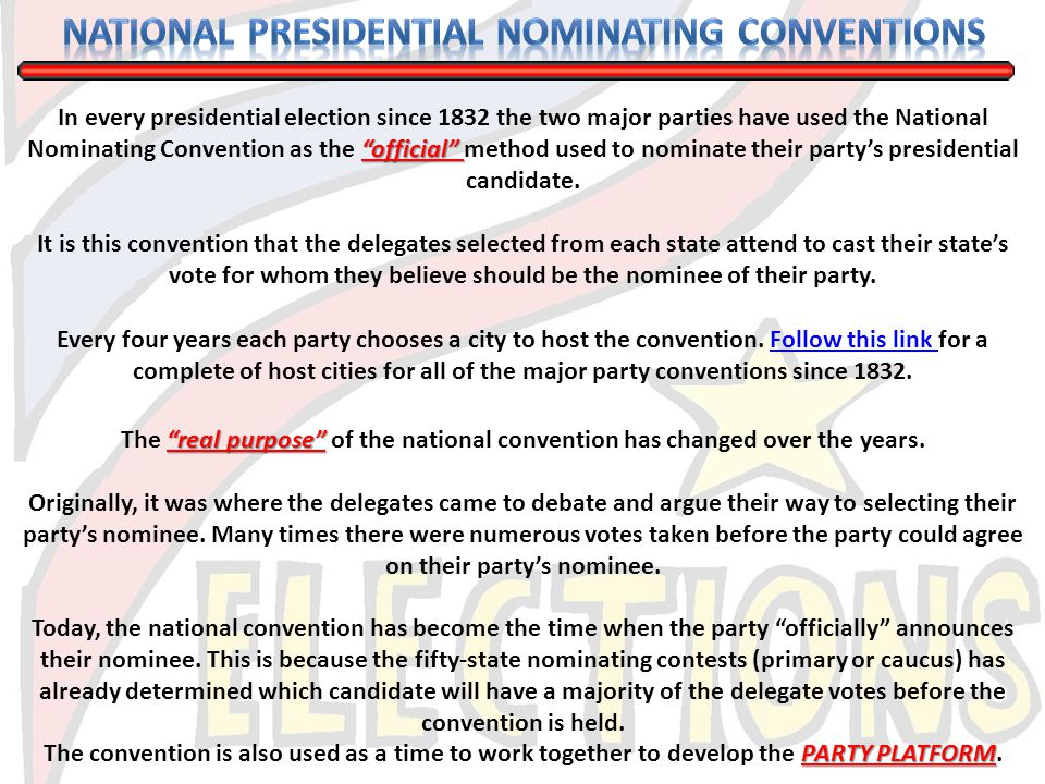 National Presidential Nominating Conventions