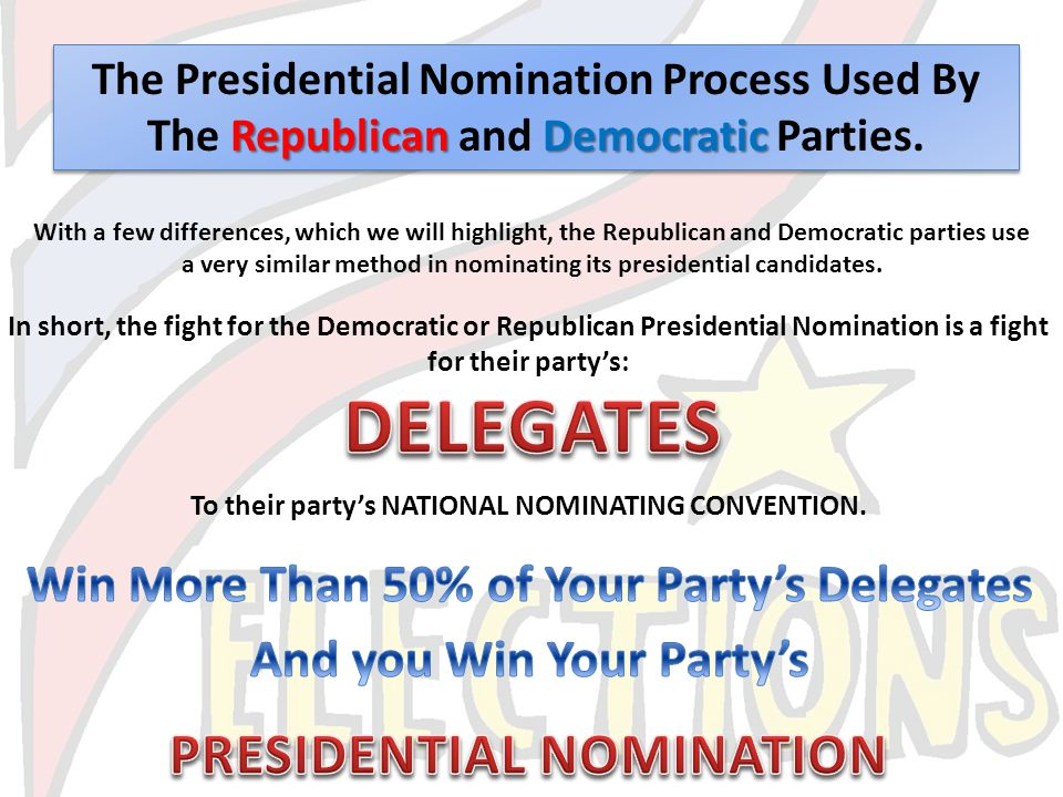 DELEGATES PRESIDENTIAL NOMINATION