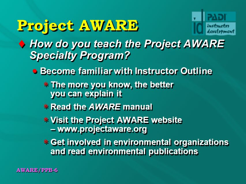 Project AWARE How do you teach the Project AWARE Specialty Program