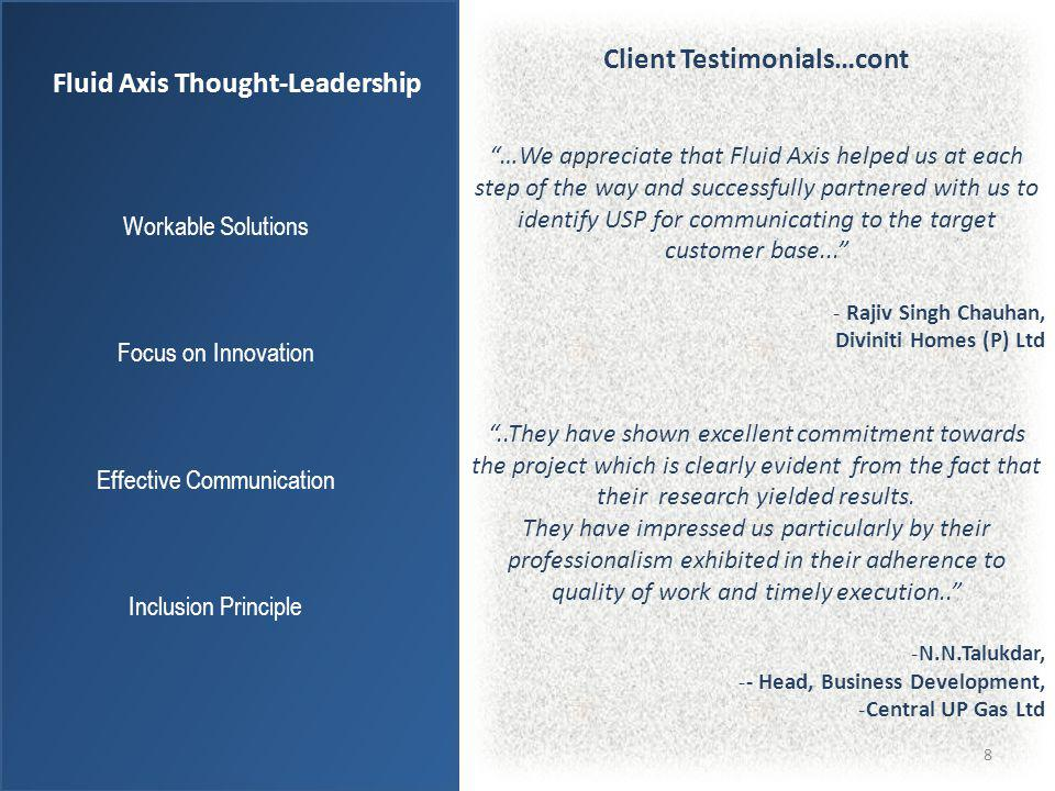 Client Testimonials…cont Fluid Axis Thought-Leadership