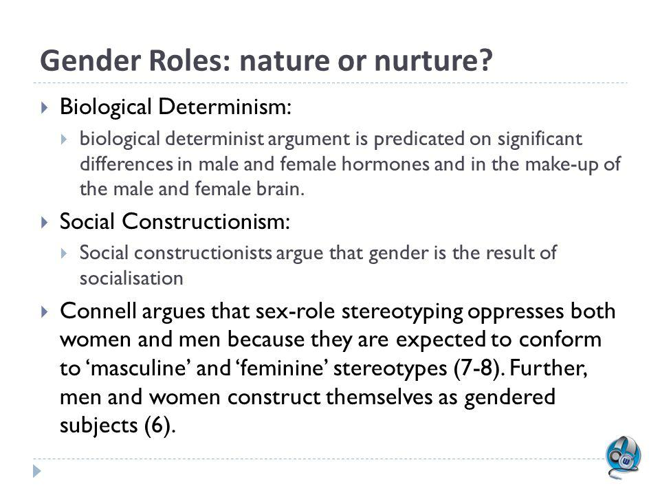 Gender Roles: nature or nurture