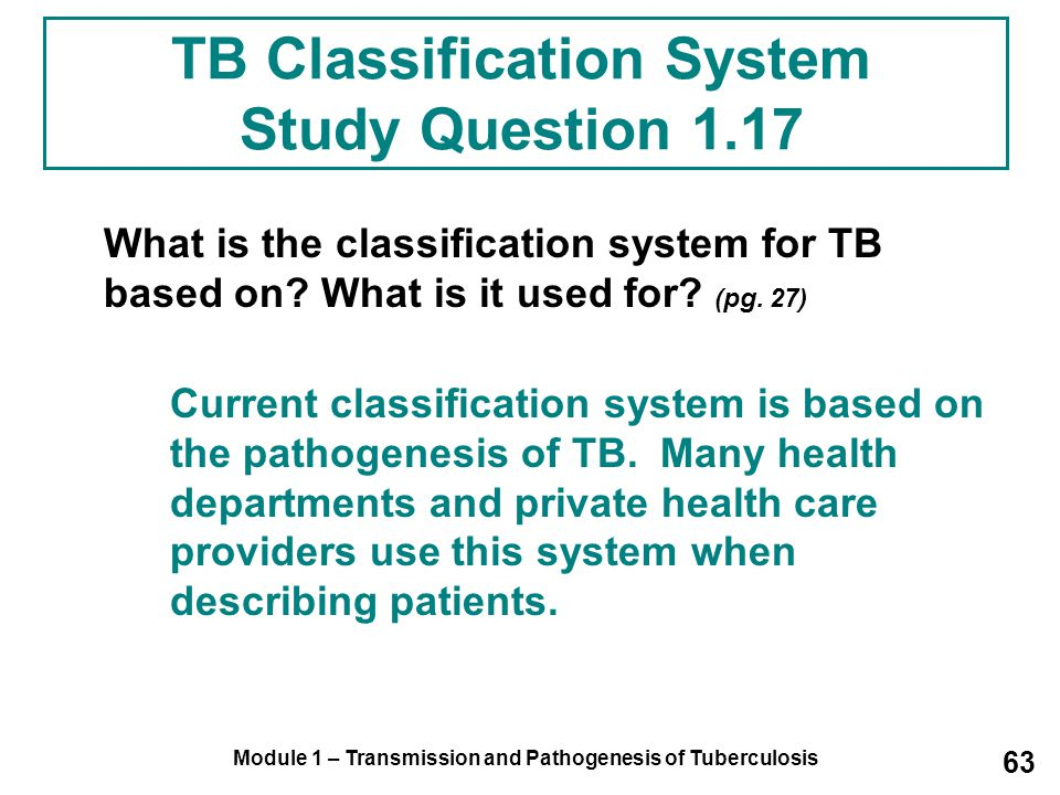 TB Classification System Study Question 1.17