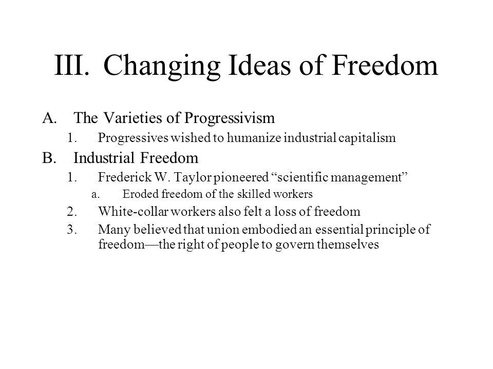 III. Changing Ideas of Freedom