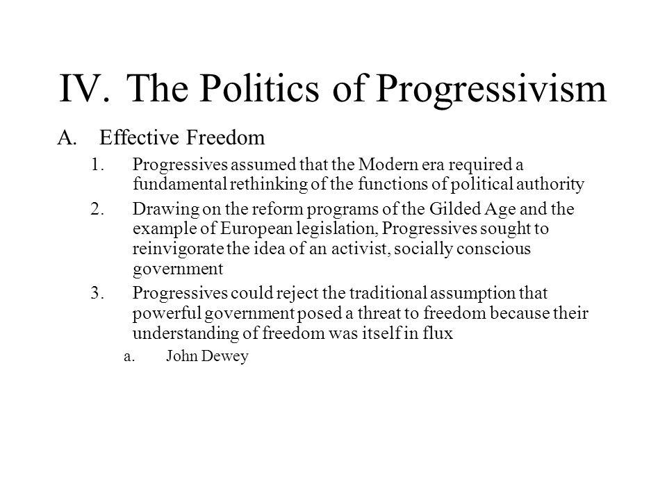 IV. The Politics of Progressivism