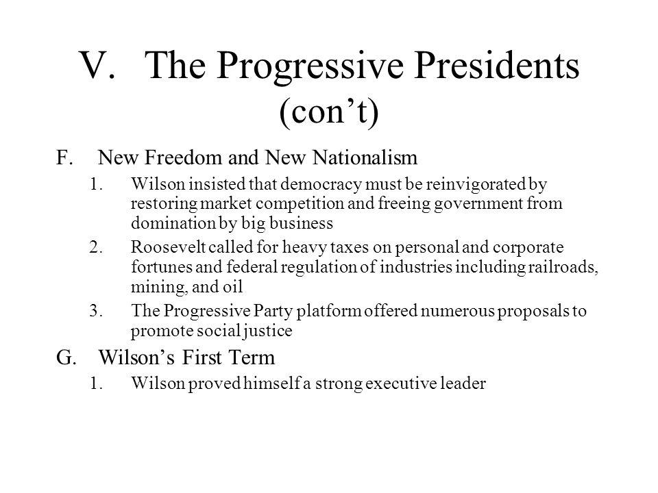 V. The Progressive Presidents (con't)
