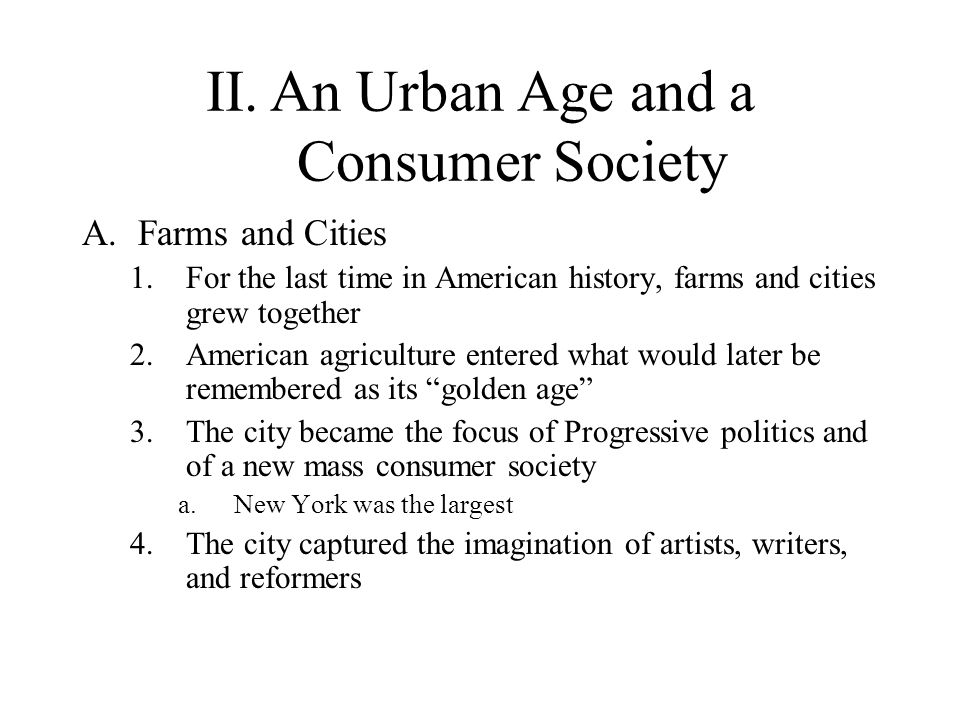 II. An Urban Age and a Consumer Society
