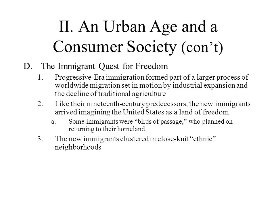 II. An Urban Age and a Consumer Society (con't)