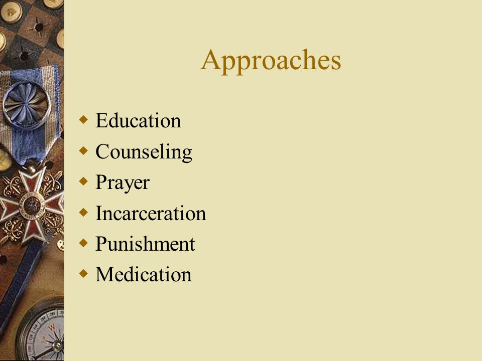 Approaches Education Counseling Prayer Incarceration Punishment