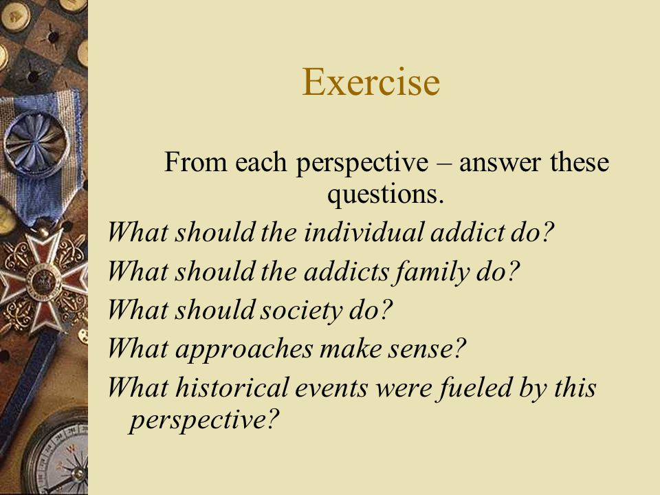 From each perspective – answer these questions.