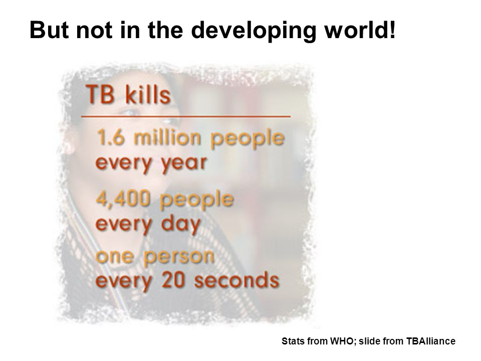 But not in the developing world!