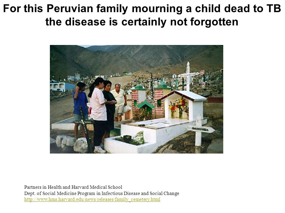 For this Peruvian family mourning a child dead to TB
