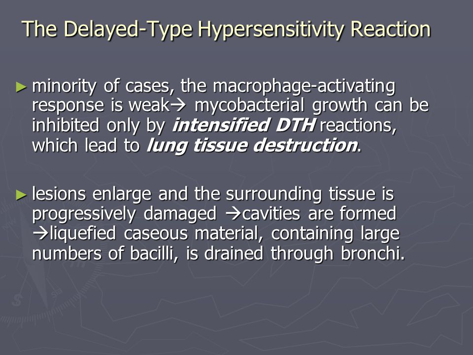 The Delayed-Type Hypersensitivity Reaction