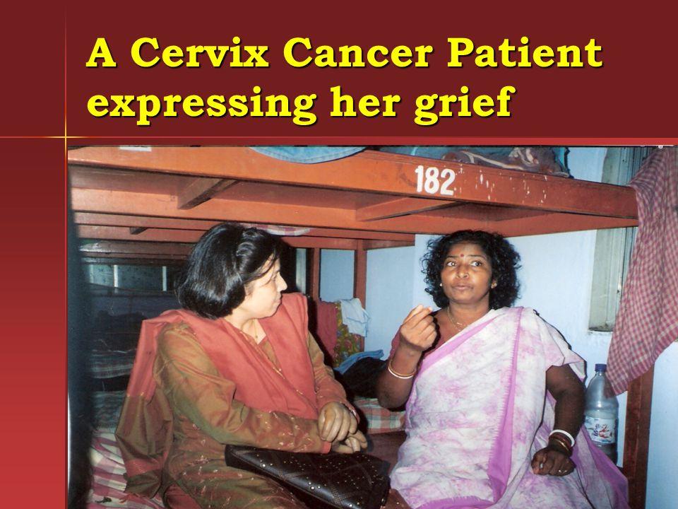 A Cervix Cancer Patient expressing her grief