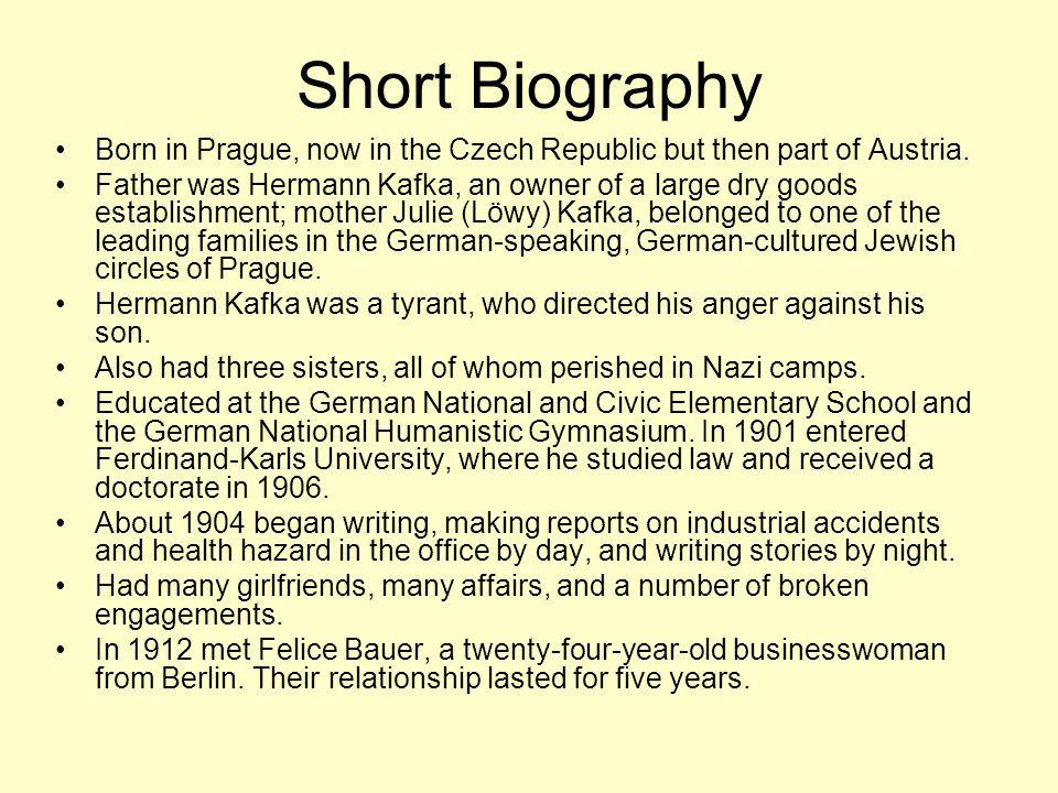 Short Biography Born in Prague, now in the Czech Republic but then part of Austria.
