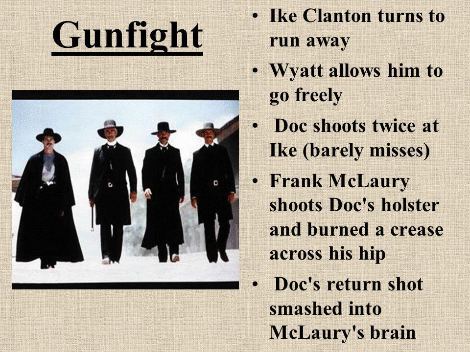 Gunfight Ike Clanton turns to run away Wyatt allows him to go freely