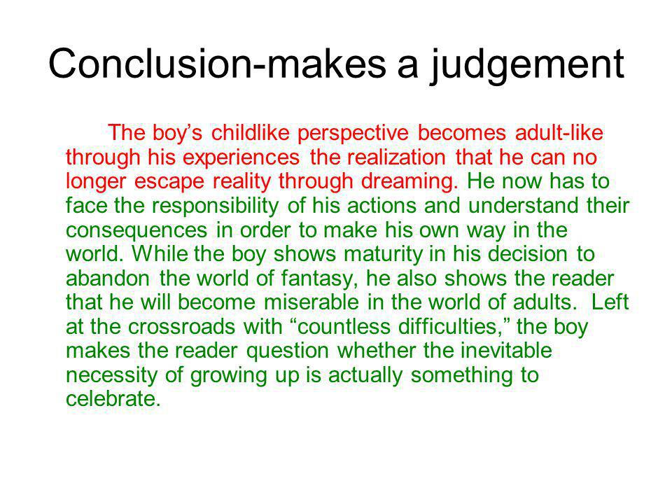 Conclusion-makes a judgement